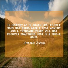 Stefan Zweig In history as in human Daily Quotes, Best Quotes, John Dryden, Recent Technology, Julie Walters, Erma Bombeck, Siouxsie Sioux, Margaret Mitchell