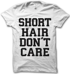 Yeass!! Short Hair Don't Care by ThugLifeShirts on Etsy