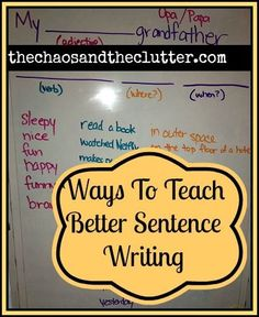 Creative Ways to Teach Better Sentence Writing
