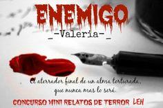 Concurso Mini-Relatos de Terror LEH - Enemigo - Página 1 - Wattpad