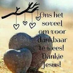 Dankie Prayer Verses, Bible Verses Quotes, Sea Quotes, Jesus Quotes, Christian Messages, Christian Quotes, Witty Quotes Humor, I Love You God, Afrikaanse Quotes