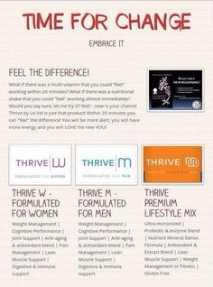 The THRIVE EXPERIENCE is hard to explain and challenging to describe, it's something that can only be experienced! Results are high impact and can differ for everyone depending on which areas of you life need the most help. You can sign up under me as a customer OR promoter! Try it! I promise its worth it!! http://atinmt.le-vel.com/