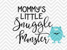 Mommy's Little Snuggle Monster baby onesie cute newborn boys SVG file - Cut File - Cricut projects - cricut ideas - cricut explore - silhouette cameo projects - Silhouette projects by KristinAmandaDesigns