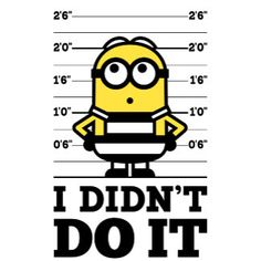 The Minions - Dave I Didn't Do It Despicable Me 2 Minions, Minion Movie, Evil Minions, Minions Funny Images, Minions Quotes, Funny Minion, Minion Stuff, Epic Texts, Funny Texts