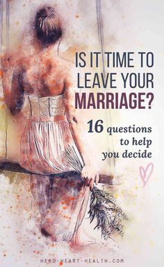 Is it time to leave your marriage or should you stay in the relationship and give it one more try? Here are 16 question to help you decide whether to stay or go >> click to read more about sex, relationships, orgasms, intimacy, dating and love.