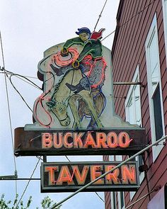 Photograph of Buckaroo Tavern, Seattle, WA Retro Advertising, Advertising Signs, Vintage Advertisements, Old Neon Signs, Vintage Neon Signs, Neon Moon, Pub Signs, Shop Signs, Roadside Attractions
