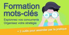 Formation mots-clés : recherche, outils SEO, choix, stratégie Inbound Marketing, Digital Marketing, Champ Lexical, Montpellier, Coaching, Office Automation, Software, Lead Generation, Career Training