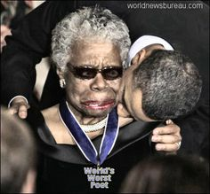 Maya Angelou receives award, large hickey from President Obama   http://www.worldnewsbureau.com/2014/05/worlds-worst-poet-passes.html