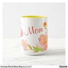 Custom Floral Mom Mug