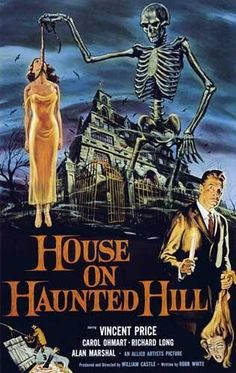 Vintage Horror Movie Poster--House on Haunted Hill One of my favorite Vincent Price movies Horror Movie Posters, Old Movie Posters, Classic Movie Posters, Classic Horror Movies, Classic Films, Classic Halloween Movies, Retro Horror, Vintage Horror, Vincent Price