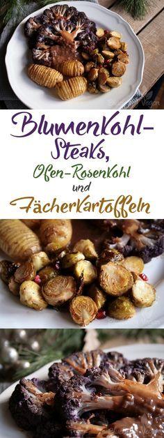 Blumenkohlsteaks mit Bratensauce, geröstetem Rosenkohl, Fächerkartoffeln Vegan
