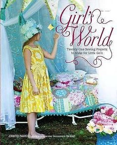 Girl's World Twenty Pretty Sewing Project to Make for Little Girls BOOK Sis Boom