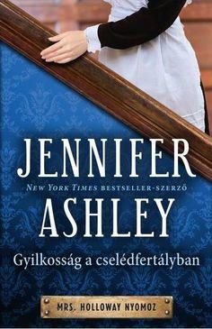 Jennifer Ashley: Gyilkosság a cselédfertályban Agatha Christie, Akita, Search Engine, Ebooks, Engineering, 1, Lady, Urban, London