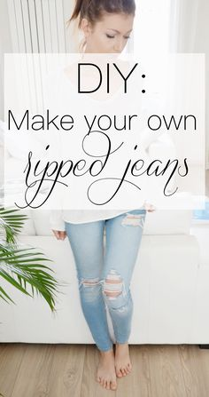 HOW TO MAKE YOUR OWN RIPPED JEANS - I have a not-so-secret obsession with ripped jeans. I just love the way it gives character to any outfit, it's like they never go out of style ! Learning how to make your own ripped jeans is honestly a game changer; this DIY is super simple, and will allow you to make your ripped jeans exactly the way you want them.