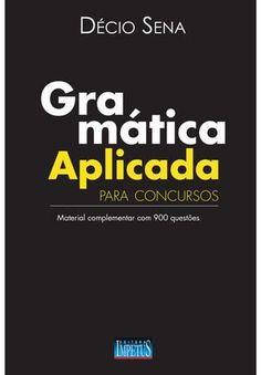 """Cover of """"900 Questões de Gramática Aplicada para Concursos - Décio Sena"""""""