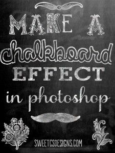 Make a Chalkboard Effect in Photoshop - Sweet C's Designs