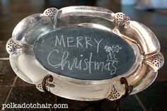 The Polkadot chair's tips on making a silver platter chalkboard. I'm glad to know this!