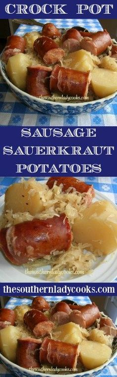 the-southern-lady-cooks-crock-pot-sausage-sauerkraut-and-potatoes - Crockpot recipes - Sausage Recipes Crock Pot Food, Crockpot Dishes, Crock Pot Slow Cooker, Slow Cooker Recipes, Crockpot Recipes, Cooking Recipes, German Food Recipes, Canadian Recipes, English Recipes