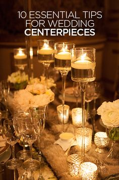 These 10 useful tips are everything you need to know when designing your wedding centerpieces.