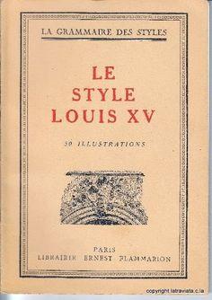LE STYLE LOUIS XV par  Henri Martin (sous La Direction De ) . Editions : Librairie Ernest Flammarion en  1948 . Etat : Bon .  Encore 1 exemplaire en vente sur www.la-traviata.fr