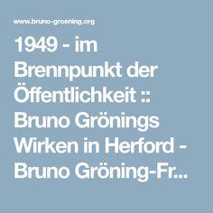 1949 - im Brennpunkt der Öffentlichkeit :: Bruno Grönings Wirken in Herford - Bruno Gröning-Freundeskreis Biography, Circle Of Friends
