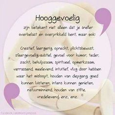 Hooggevoelig zijn betekent........ Infj Infp, Introvert, Enfj, Sensitive Quotes, Coaching, Highly Sensitive Person, Dutch Quotes, Texts, Mindfulness