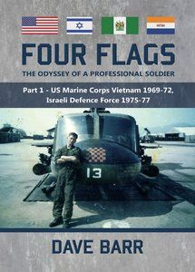 Four Flags, The Odyssey of a Professional Soldier: Part 1 - Dave Barr