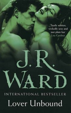 Lover Unbound (Black Dagger Brotherhood #5) by J.R. Ward
