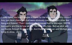Yeah, I wasn't a fan of the love triangle either, but this makes sense, because instead of being cold to each other after everyone break up they continued being friends.  (Though, I don't want anymore love triangles next season, because it really was annoying.  I also hope that Mako and Korra don't get back together.  I thought that they would be good for each other when LoK first started, but last season it didn't feel like they clicked.)