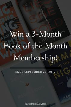 5 winners will receive a 3-month Book of the Month Club membership! US only. Ends 9/27/17.
