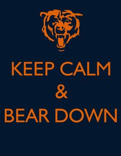 Bear down, Chicago Bears, make every play clear the way to victory! Bears Football, Football Baby, Football Team, Football Season, Football Quotes, Football Stuff, Chicago Bears Wallpaper, Bear Wallpaper, Walter Payton
