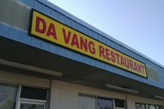 Da Vang Vietnamese Restaurant!