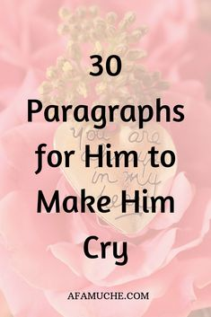 30 Paragraphs for him to make him cry - Deep love quotes for soul mates in a romantic relationship, relationship text, relationship quotes, - Love Quotes For Her, Love Texts For Him, Love Notes For Him, Love You Quotes For Him Husband, Love Quotes For Him Romantic, Text For Him, Deep Quotes About Love, Cute Love Quotes, Love Yourself Quotes