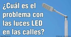 Los focos LED son mas brillantes y ahorran energía y un numero creciente de…
