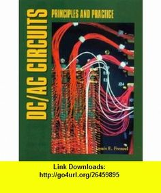 DC/AC Circuits (9780827363380) Louis E. Frenzel, Frenzel , ISBN-10: 0827363389  , ISBN-13: 978-0827363380 ,  , tutorials , pdf , ebook , torrent , downloads , rapidshare , filesonic , hotfile , megaupload , fileserve
