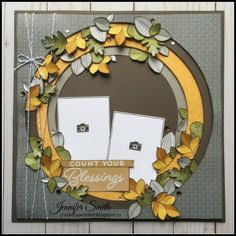 Count your Blessings layout by Jennifer Smith for Scrapbook & Cards Today magazine - Close To My Heart - Falling For You collection