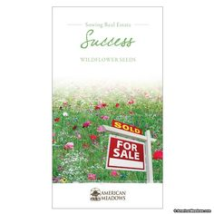 Postcard Seed Packet: 'Sowing Real Estate Success with Wildflower Seeds' is a great mailing piece, enclosure or drop-off gift for realtors when looking for listings or promoting other services.