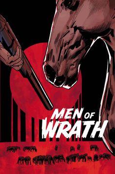MEN OF WRATH #2 (OF 5) JASON AARON (W) • RON GARNEY (A/C) 32 PGS. /Mature…$3.50