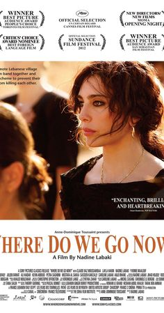 Directed by Nadine Labaki.  With Claude Baz Moussawbaa, Nadine Labaki, Yvonne Maalouf, Layla Hakim. A group of Lebanese women try to ease religious tensions between Christians and Muslims in their village.