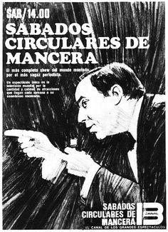 Programa SABADOS CIRCULARES DE MANCERA,, Canal 13, Buenos Aires, décadas 60/70.