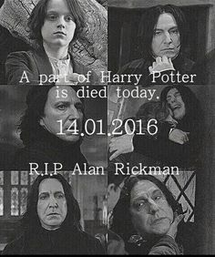 "R.I.P. Alan Rickman. I hate the wording though. It's ""has died"" or just ""died"" not ""is died""."
