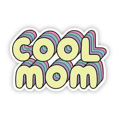 Big Moods Vinyl Stickers - Cool Mom