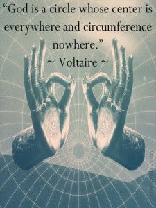 """""""God is a circle whose center is everywhere and circumference nowhere. Spiritual Quotes, Wisdom Quotes, Words Quotes, Wise Words, Quotes To Live By, Sayings, Buddhist Quotes, Voltaire Quotes, Freedom Of Religion"""