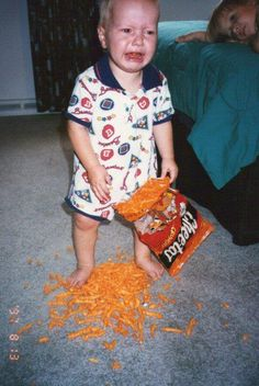 Crying over spilled cheesies