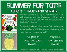 """""""Eating the Alphabet"""", Summer for Tots at the Muscatine Art Center."""