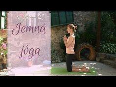 Jemná jóga pro začátečníky - YouTube