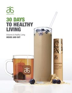Arbonne 30 Days To Healthy Living Guide! Page 01/18 Want to change your life in 30 days? Contact me! ToriKraut@gmail.com ToriKrautstrunk.Arbonne.com #Arbonne #GeniusUltra #30DaysTohealthyLiving #DrPeter #Healthy #Nutrition #30Days