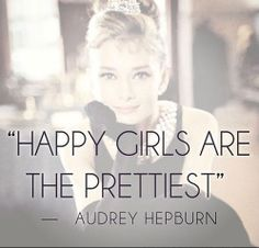 Audrey Hepburn~ She made a said a lot of very smart things and watching her films inspires me.