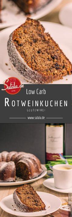 Leckerer Rotweinkuchen ohne Zucker und Mehl. Und warum man bei Low Carb trotzdem mit Alkohol kochen und backen kann.