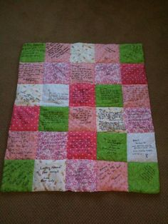 Yep! we did this at my baby shower too! Love it! Remind guests to leave about an inch all the way around for sewing. -Shiree  Get some fabric squares and have each guest decorate one with perm. Fabric marker (and write their name on it, too), then have someone sew them all together and make a baby quilt out of them! You can also add baby's first year favorite outfits on the other side!